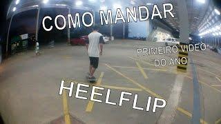 COMO MANDAR - HEELFLIP - RAFAEL DALLAROSA