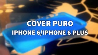 Cover Puro iPhone 6 e iPhone 6 Plus - Recensione iPhoneItalia