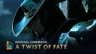 A Twist of Fate | Cinematic - League of Legends width=