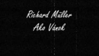 Richard Müller - Ako Vánok