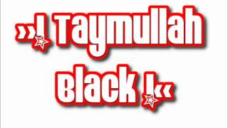 Taymullah Black (Waka Flocka Flame Oh Lets Do It Remix Cover, Flockaveli)