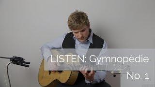 LISTEN: Gymnopédie No. 1