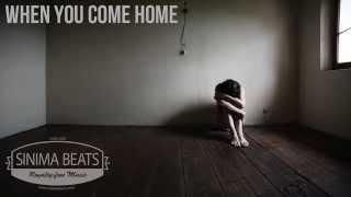 When You Come Home Instrumental with Hook (Sad East Coast Beat) Sinima Beats