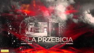 Quako ft. Eripe - Siła przebicia (prod. Ponqero)