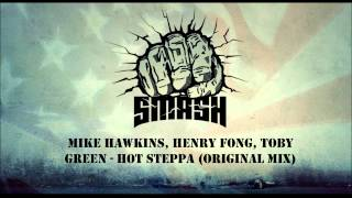 Mike Hawkins, Henry Fong, Toby Green - Hot Steppa (Original Mix)