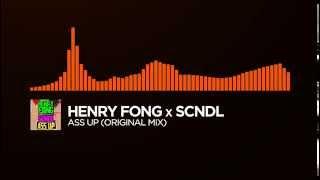 [Melbourne Bounce] ~ Henry Fong x SCNDL - Ass Up (Original Mix)