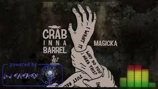 Masicka - Crab Inna Barrel (Clean) (Foota Hype Diss) March 2018