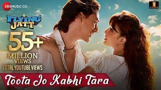 Toota Jo Kabhi Tara | A Flying Jatt | Tiger S, Jacqueline F | Atif Aslam & Sumedha K | Sachin-Jigar width=