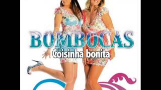 Bombocas 1. Coisinha Bonita