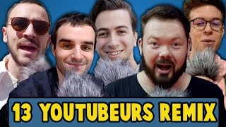 JE FAIS CHANTER 13 YOUTUBEURS ! (REMIX)