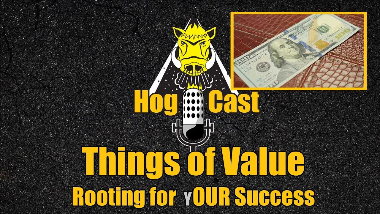 Hog Cast - Things of Value
