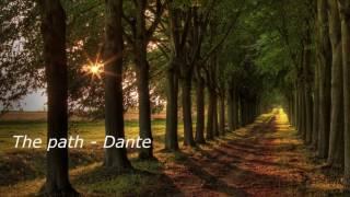 The path Dante Original song 2016