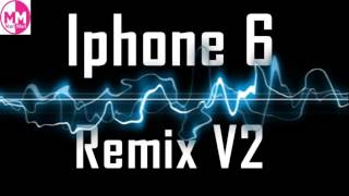 IPhone 6 Ringtone Remix V2   YouTube