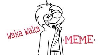 Waka waka I'm gay [meme]