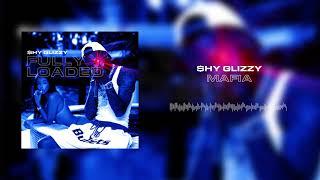 Shy Glizzy - Mafia [Official Audio]