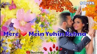 🍁 Aaye 🍁 Ho Meri 🍁 Zindagi 🍁 Mein 🍁 🎶 Lyrical Whatsapp Status 🎶 🌳 STATUS ONLINE 🌳