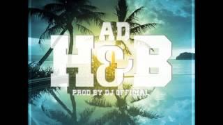 H&B -  AD (Prod DJ Official)