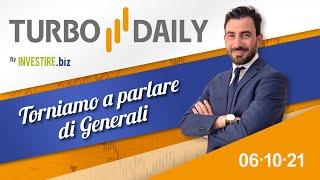 Turbo Daily 06.10.2021 - Torniamo a parlare di Generali