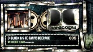 D-Block & S-te-Fan vs. Deepack - We do our thing!