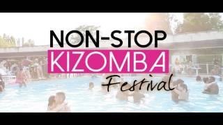 NON STOP KIZOMBA FESTIVAL - 12 au 15 Août 2016