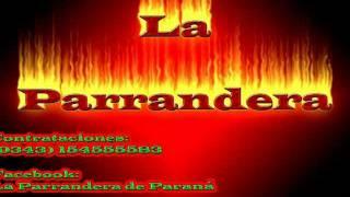 La Parrandera - Esta Noche.wmv