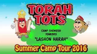 TORAH TOTS AT CAMP SHEMESH - LASHON HARAH