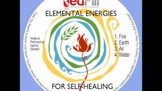 REDPILL PRESENTS: ELEMENTAL ENERGIES FOR SELF HEALING FEAT. AGENISZ SAMADHI