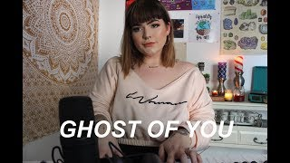 ghost of you - 5 seconds of summer (cover)