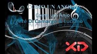 Como um Anjo - Zeze Di Camargo y Luciano (lyrics en Español)