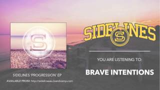 Sidelines - Brave Intentions