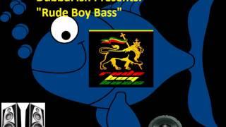 "DubbaFish Presents: ""Rude Boy Bass"""