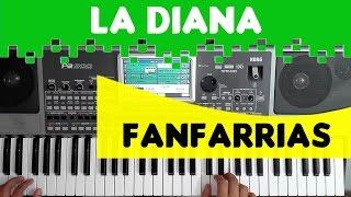 FANFARRIAS - LA DIANA  - Ritmos KORG PA 300/600/900/3X/4X RITMOS 2017