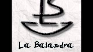 La Balandra - Don Castillos (Demo)