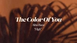 Alina Baraz - High (Official Audio)