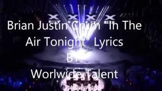 "Brian Justin Crum ""In The Air Tonight"" Lyrics Video - America's Got Talent Quarterfinals week 3"