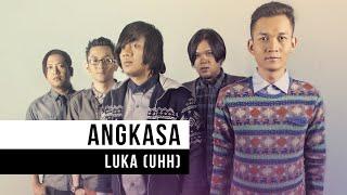 "Angkasa - ""Luka (Uhh)"" (Official Video)"