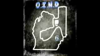 O.I.N.D   Just For Talkin   6mile Sleazy   Mikey Blonco   Detroit Produced By O.I.N.D LLC