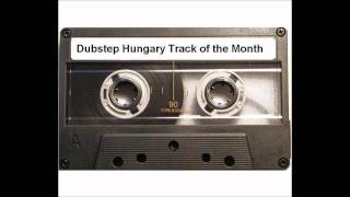 Relok - Like a Clown  Dubstep Hungary Track of the Month July 2011 III. place