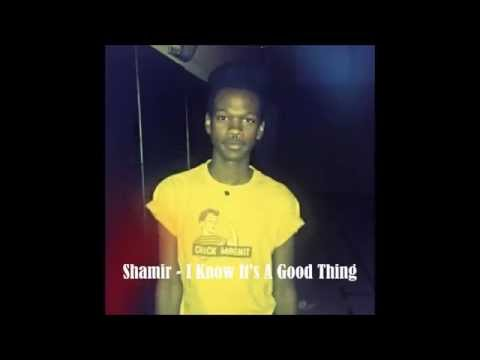 shamir-i-know-its-a-good-thing-andthemoon