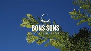 Bons Sons'15 | Não há calor na aldeia by Stalking Project