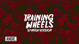 Melanie Martinez - Training Wheels (spanish version)