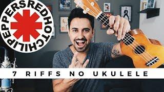7 Riffs do Red Hot Chili Peppers no Ukulele