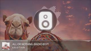 Kristian - All Or Nothing (Radio Edit)