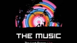 The Music - Fire (The Last Dance: Live | Brixton) [Official Audio]