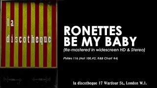 The RONETTES - BE MY BABY (re-mastered in widescreen HD & Stereo)