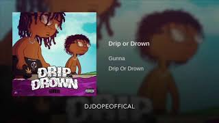 Gunna -drip or drown (sped up)