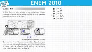 ENEM 2010 Matemática #28 - Circunferência e Deslocamento de Rolos Circulares (com pegadinha)