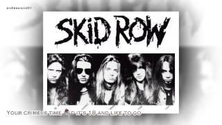 [Lyrics] 18 And Life - Skid Row