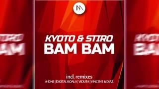 Kyoto & Stiro–Bam Bam (Vincent & Diaz Remix)