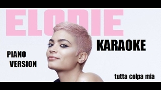Elodie - Tutta colpa mia - KARAOKE  Sanremo 2017 con testo
